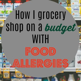 grocery shopping with food allergies on a budget