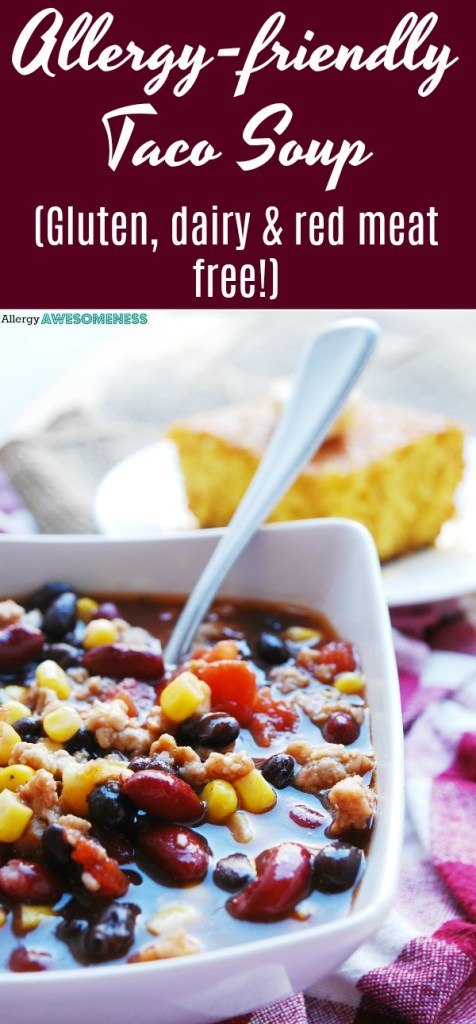 gluten and dairy free taco soup recipe