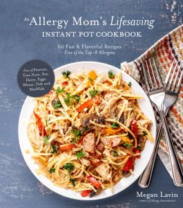 An Allergy Mom's Lifesaving Instant Pot Cookbook