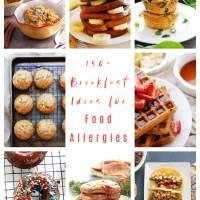 150+ Allergy Friendly Breakfast Ideas