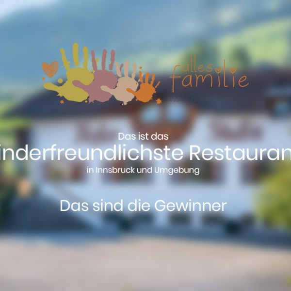 Kinderfreundlichstes Restaurant in Innsbruck und  Umgebung