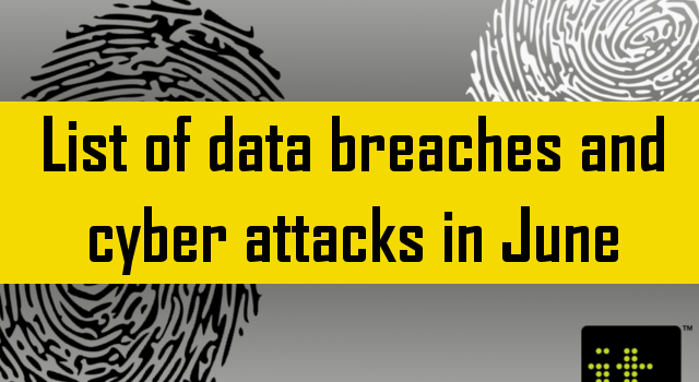 List of data breaches June 2018