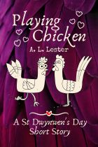 Cover: Playing Chicken by A. L. Lester