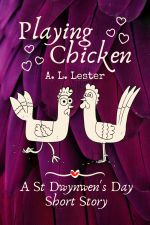Cover, Playing Chicken by A. L. Lester