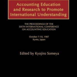 Accounting Education and Research to Promote International Understanding