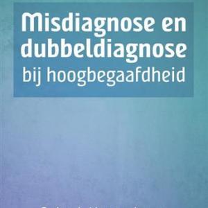 Mis- en dubbele diagnose van hoogbegaafden