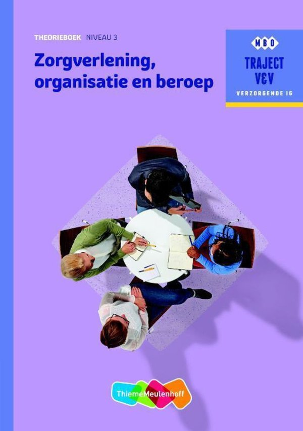 Traject V&V - Zorgverlening, organisatie en beroep niveau 3