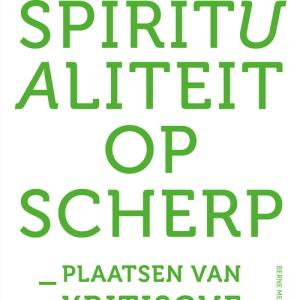 Spiritualiteit op scherp - Herman Westerink - eBook (9789089721846)