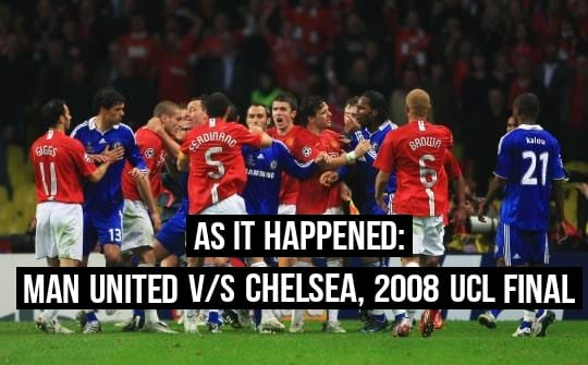 as it happened man united v s chelsea ucl 2008 final alley sport chelsea ucl 2008 final