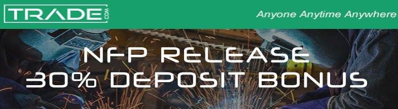TRADE.COM NEW NFP RELEASE BONUS