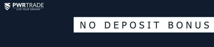 pwrtrade no deposit free bonus