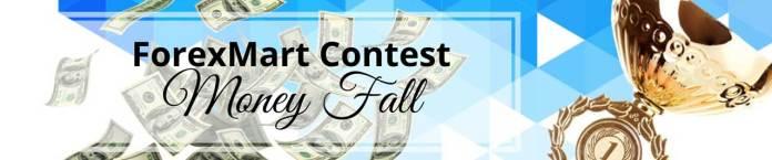 forexmart money fall contest demo