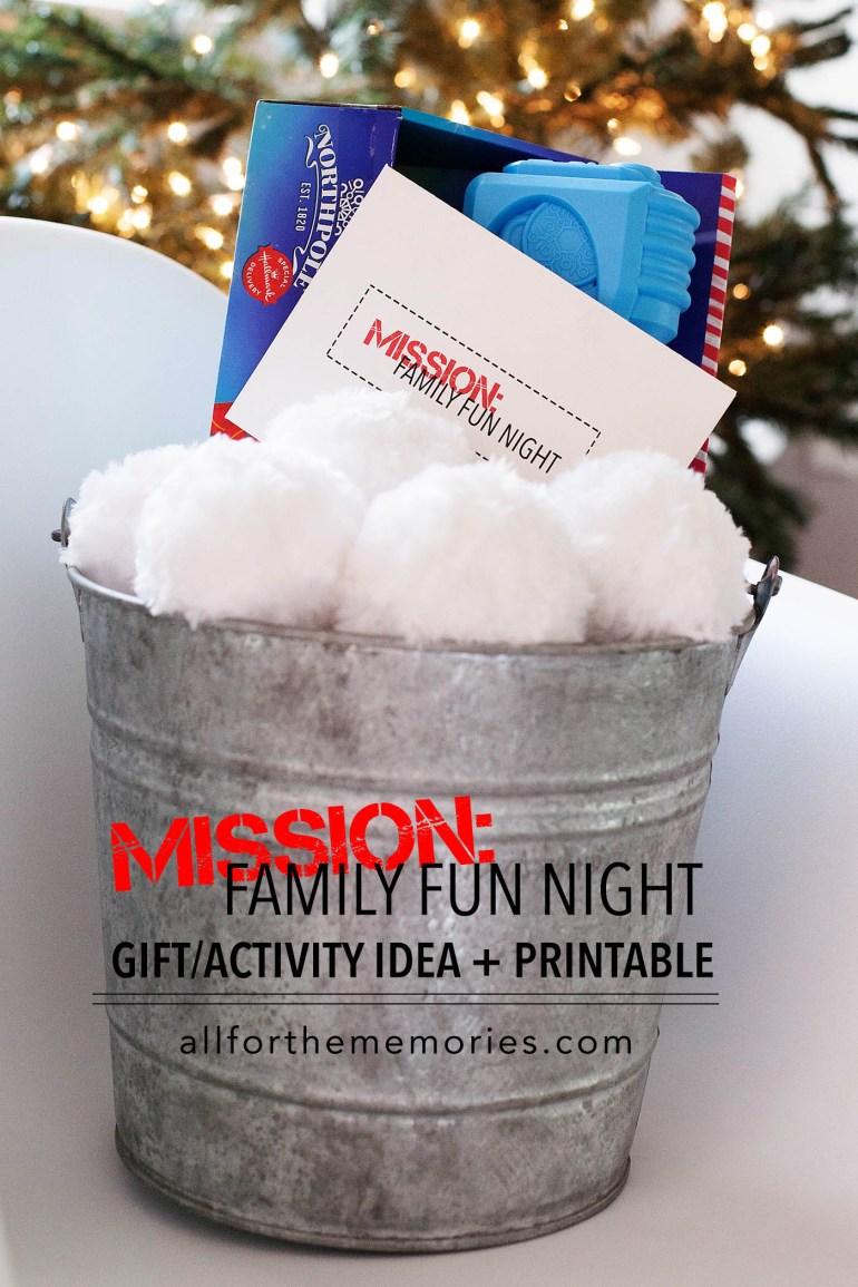 Mission: Family fun night gift/activity idea + printable!