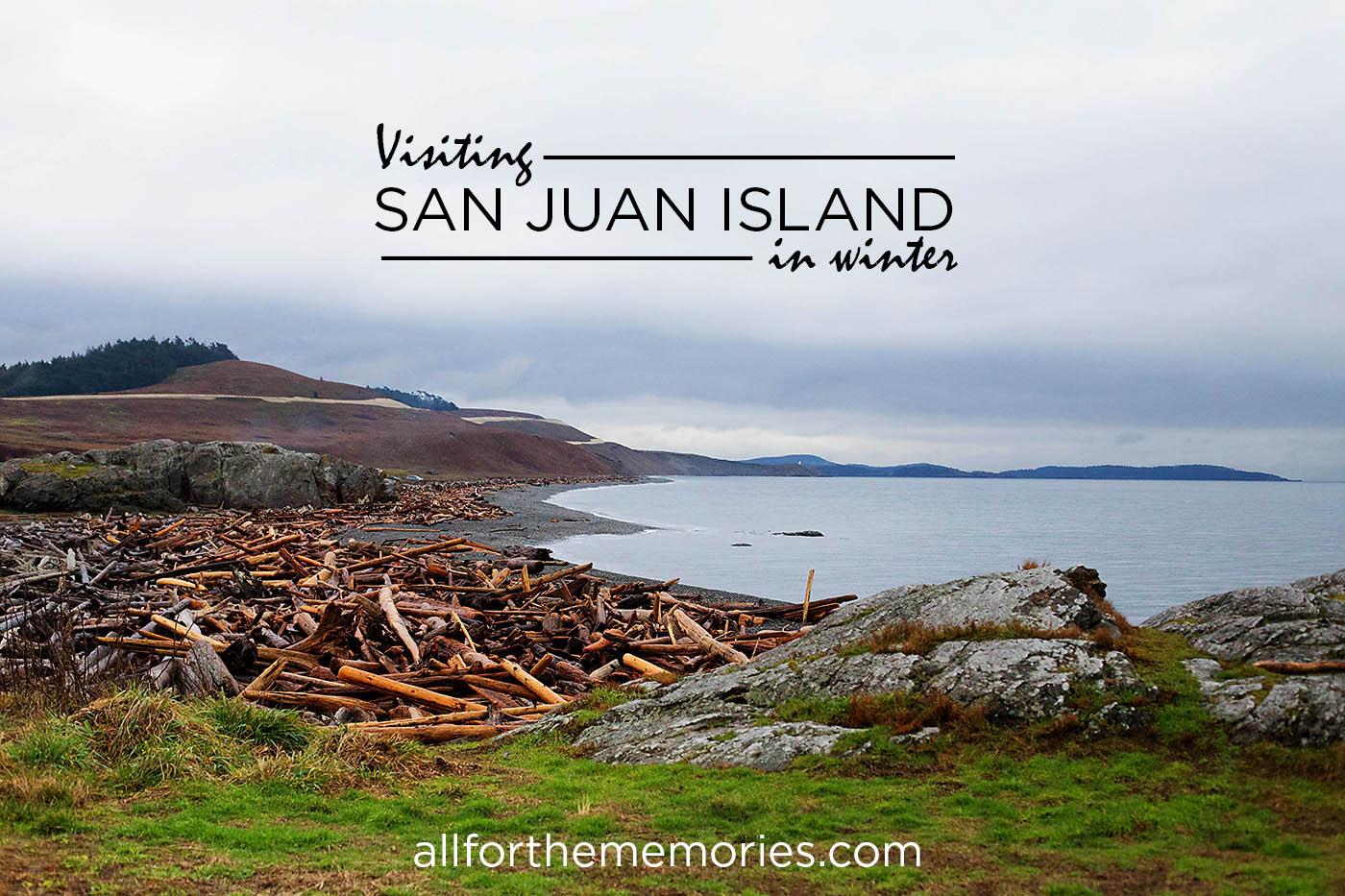 Visiting San Juan Islands in winter