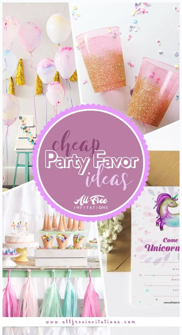 Cheap Party Favor Ideas - All Free Invitations