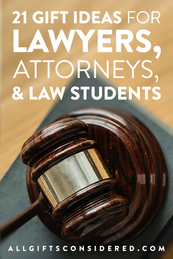 21 Gift Ideas For Lawyers Attorneys And Law Students All Gifts Considered
