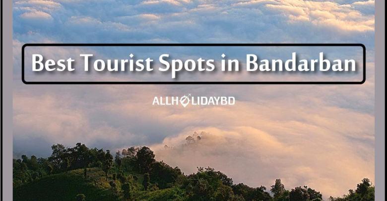 best tourist spots in Bandarban