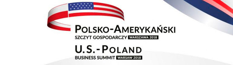 U.S. – Poland Business Summit, Warsaw