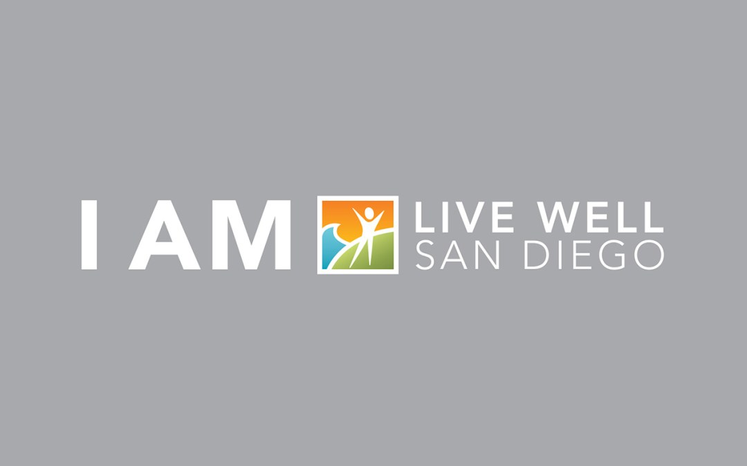 Live Well San Diego News: Advancing the Vision