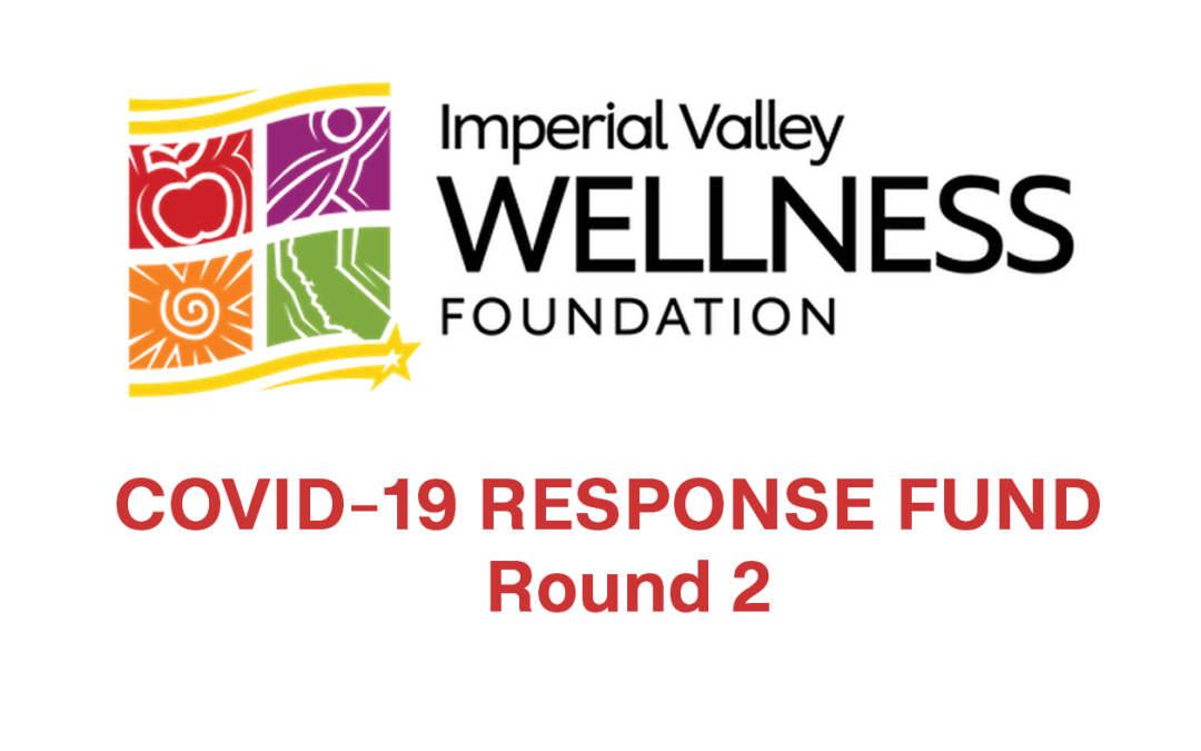 Imperial Valley COVID-19 Response Fund—Round 2 Opens