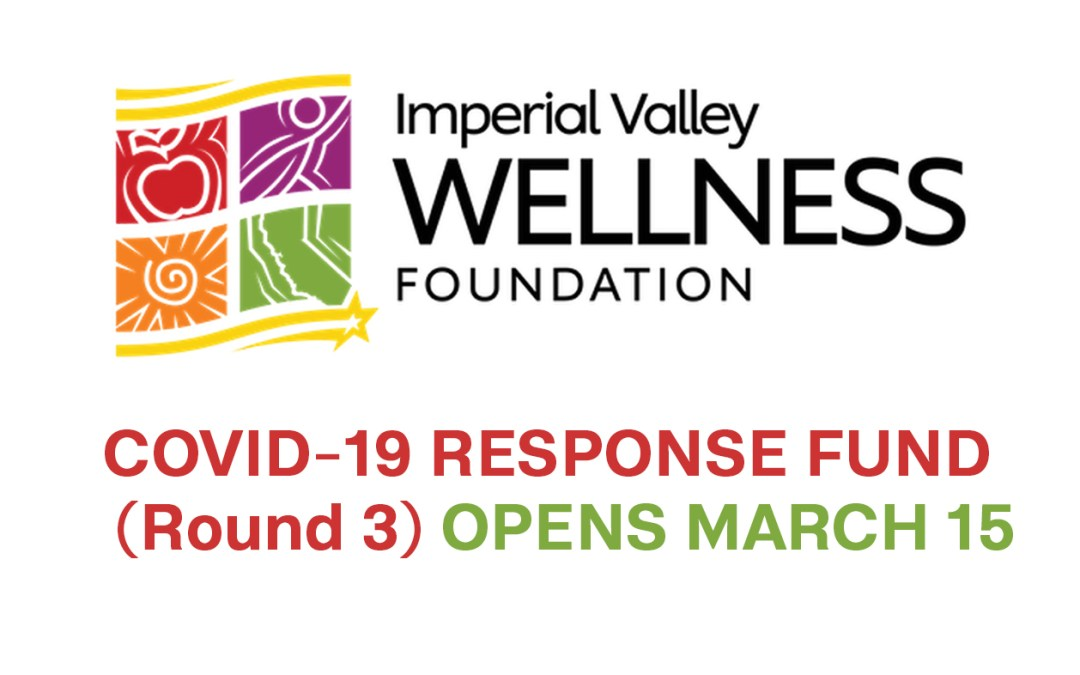 Opening Soon: Imperial Valley COVID-19 Response Fund—Round 3
