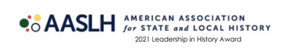 AASLH 2021 Leadership in History Award