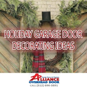 Holiday Garage Door Decorating Ideas Austin