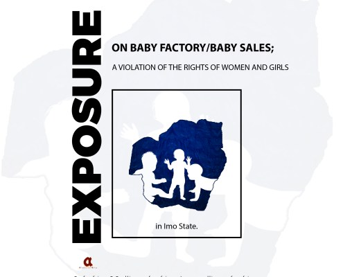 EXPOSURE ON BABY FACTORY/BABY SALES; A VIOLATION OF THE RIGHTS OF WOMEN AND GIRLS in Imo State.