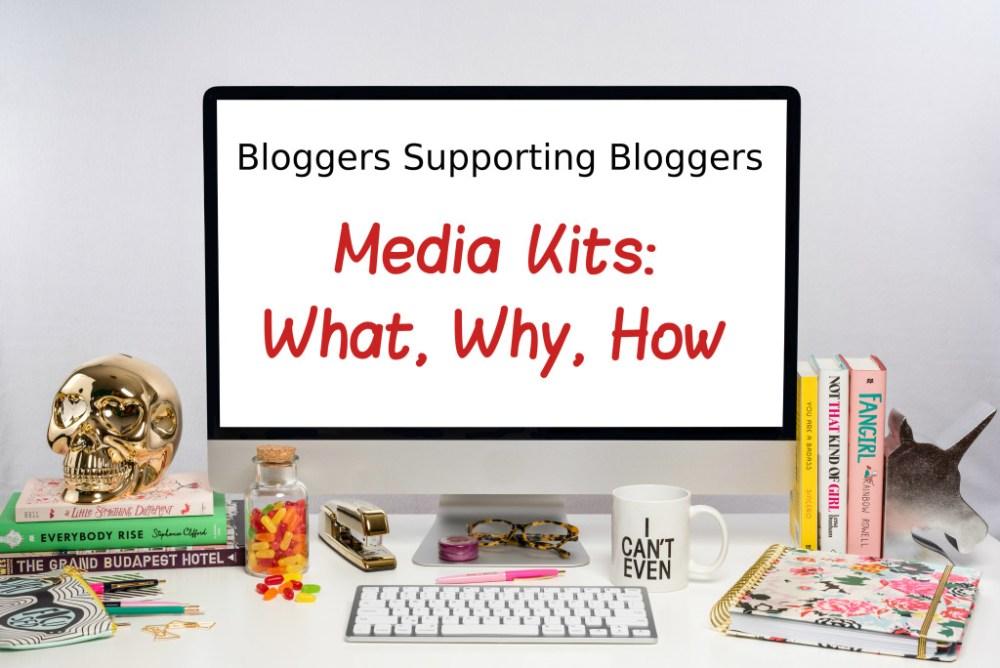 Media Kits: What, Why, How