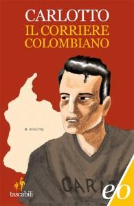 L'alligatore - Il corriere colombiano di Massimo Carlotto
