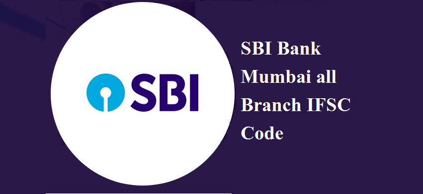 SBI Bank Mumbai all Branch IFSC Code