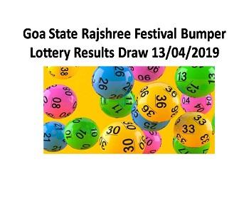 Goa State Rajshree Festival Bumper Lottery Results Draw 13/04/2019