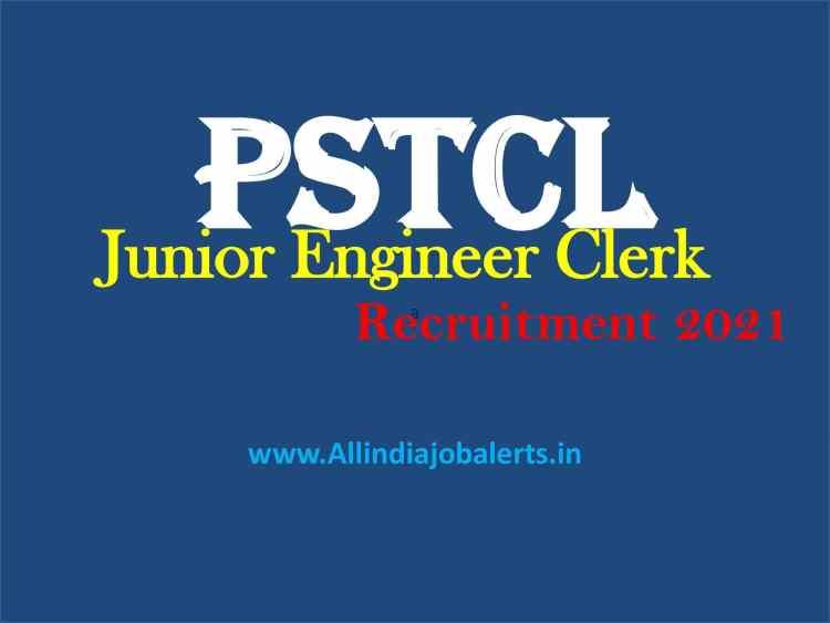 pstcl recruitment 2021, PSTCL JE Clerk Recruitment 2021