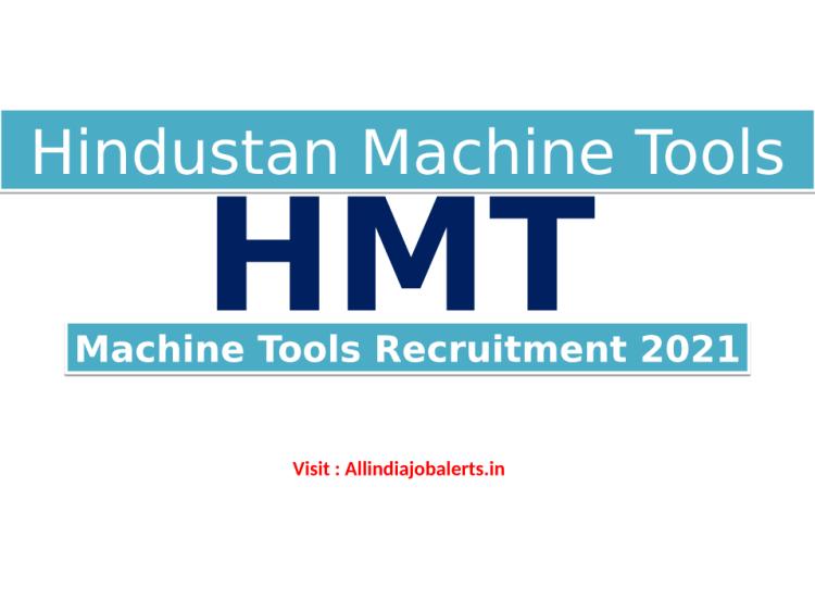 HMT Machine Tools Recruitment 2021