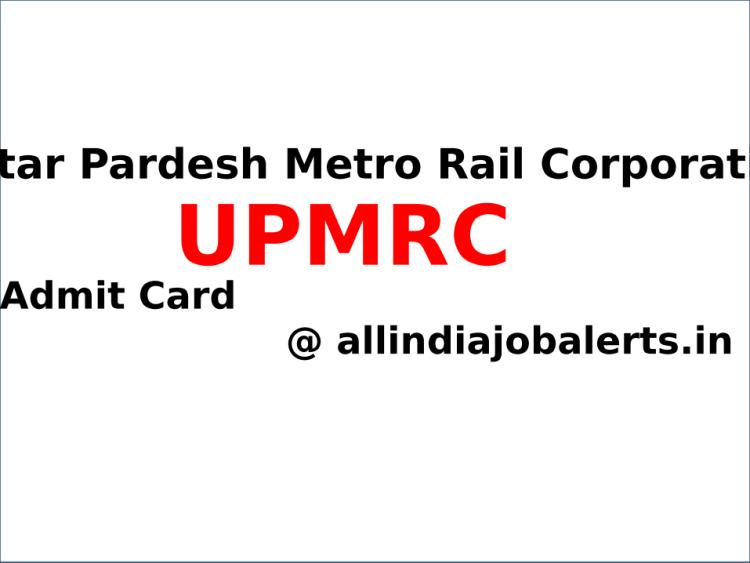 UttarPradesh Metro Rail Corporation Admit Card 2021
