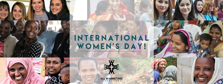 All In Ministries International Celebrating International Women's Day