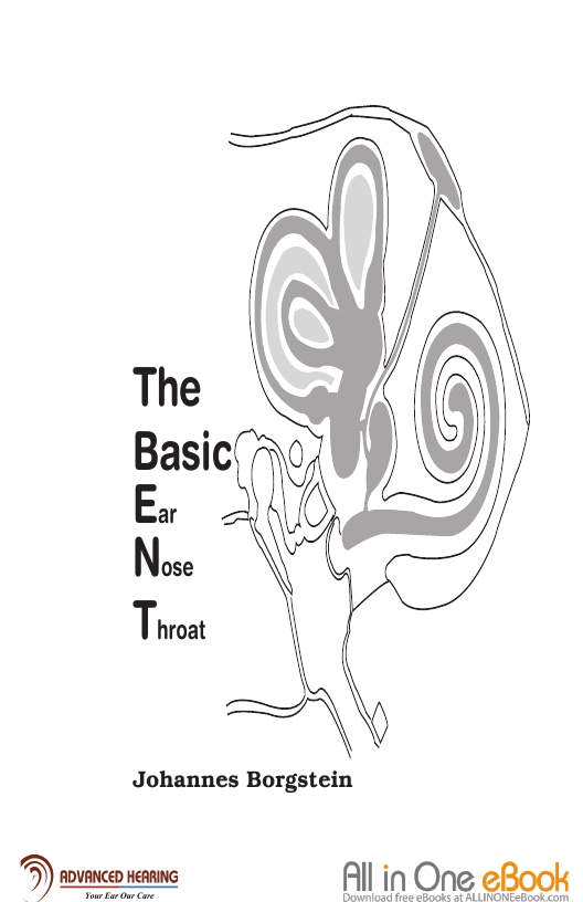 The Basic Ear Nose Throat (ENT) – Johannes Borgstein (Free Download)