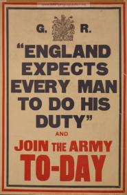 """ England Expects Every Man to do His Duty"" and Join the Army To-Day"