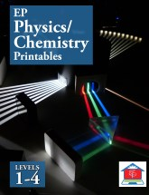 EP Physics and Chemistry Printables Levels 1 - 4