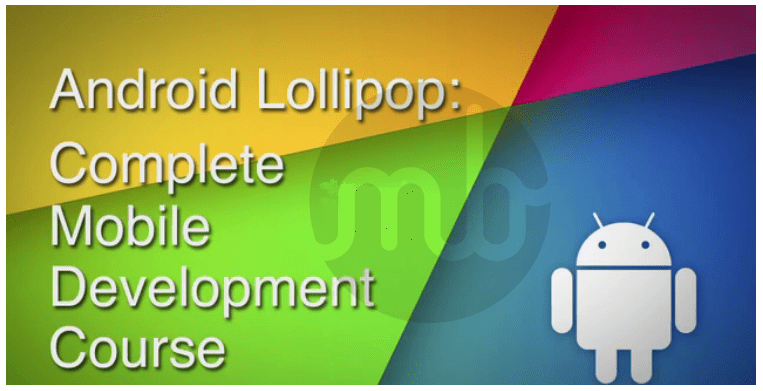 Android Lollipop Complete Development Course(Free Download)