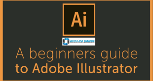 The complete beginners guide to Adobe Illustrator Screenshot AllInOneTutorial.com