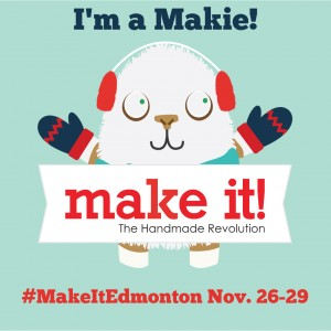 Make It! Show - Edmonton
