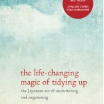 The Life-Changing Magic of Tidying Up (against all odds, the claim is real)