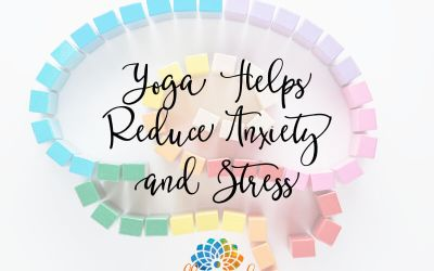 Yoga Helps Reduce Anxiety and Stress
