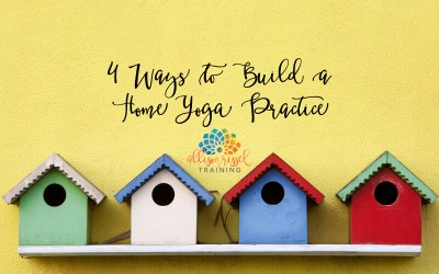 4 Ways to Build a Home Yoga Practice