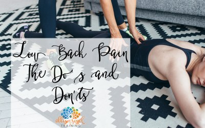 Low Back Pain – The Do's and Don'ts
