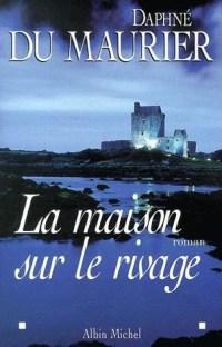 Maurier-Daphne-Du-La-Maison-Sur-Le-Rivage