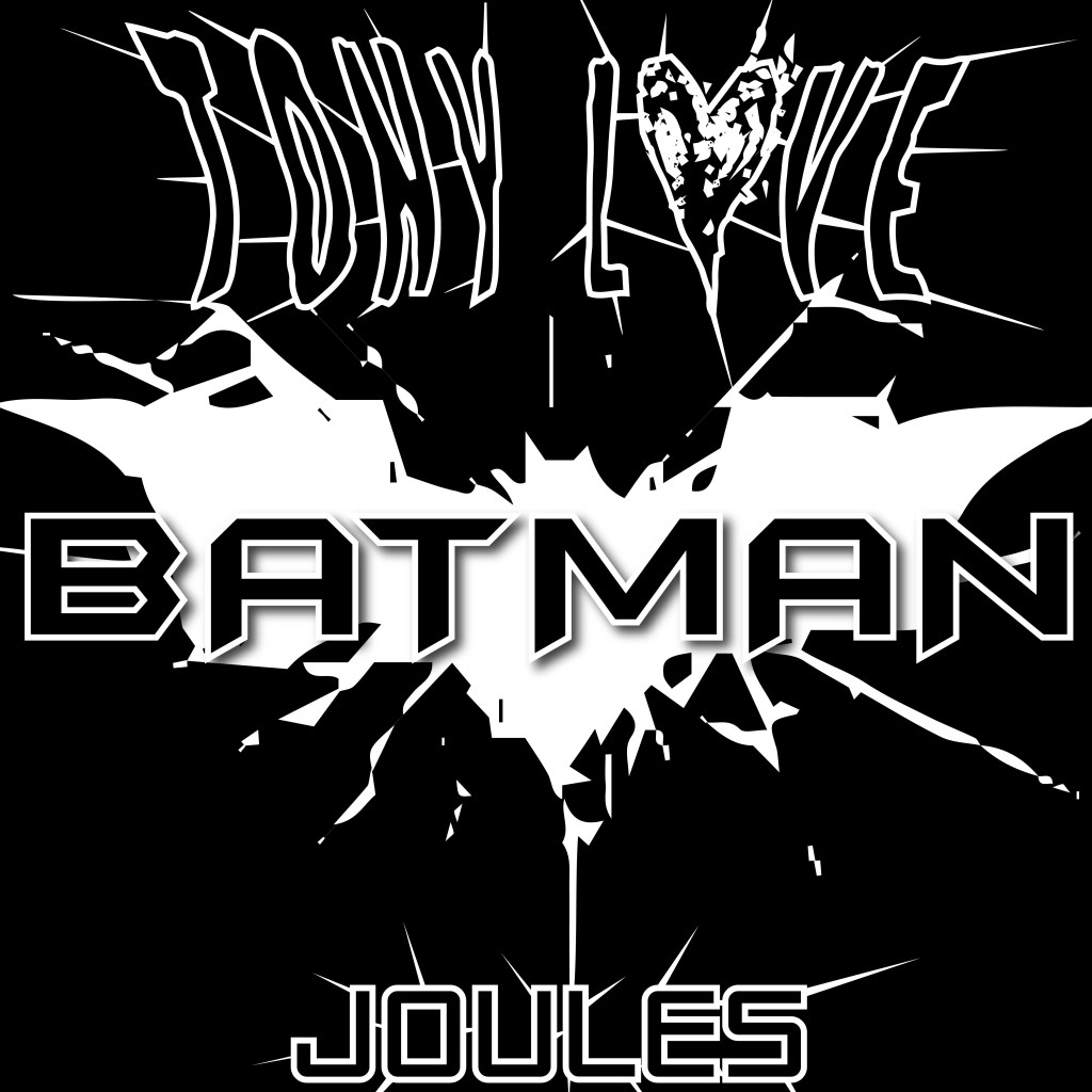 Tony Lxve Batman ft. JOULE$ (prod. By SELF)