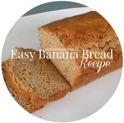 Easy moist banana bread recipe| All Mum Said