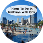 The Best Things To Do In Brisbane With Kids
